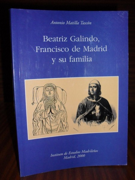 BEATRIZ GALINDO, FRANCISCO DE MADRID y su familia