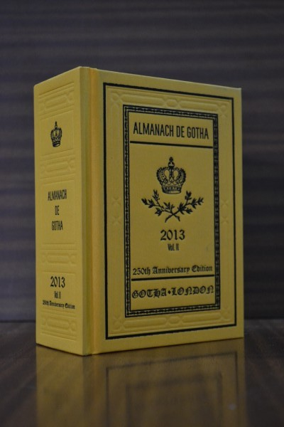 ALMANACH DE GOTHA. Annual Genealogical Reference. Volume II (Part III: Non-Sovereign Princely and Ducal Houses of Europe) 2013