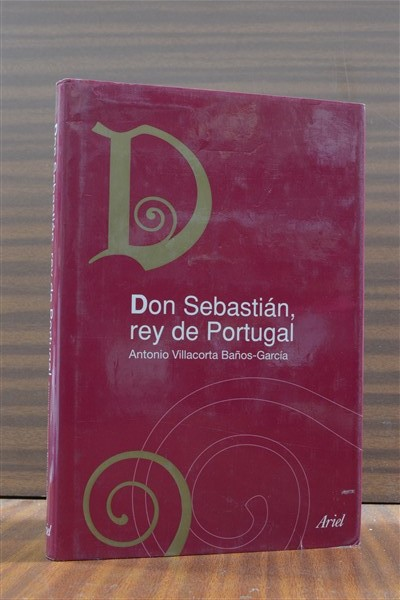DON SEBASTIÁN, REY DE PORTUGAL
